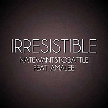 Irresistible (feat. Amalee)