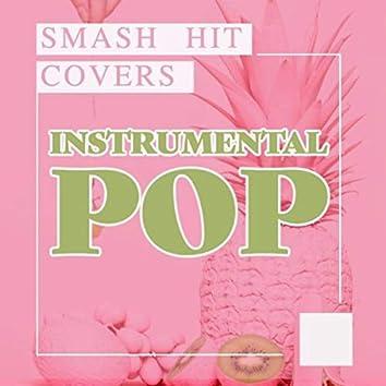 Instrumental Pop - Smash Hit Covers