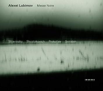 Stravinsky, Shostakovich, Prokoviev: Messe Noire