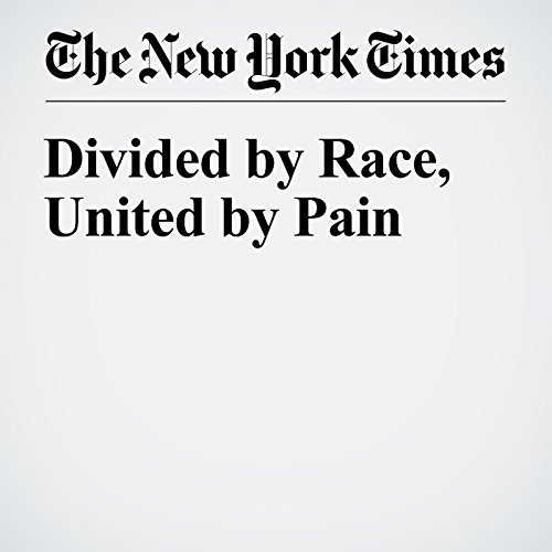 Divided by Race, United by Pain cover art