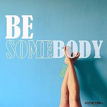 Be Somebody (Radio Edit)