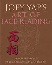Joey Yap's Art of Face Reading, by Joey Yap