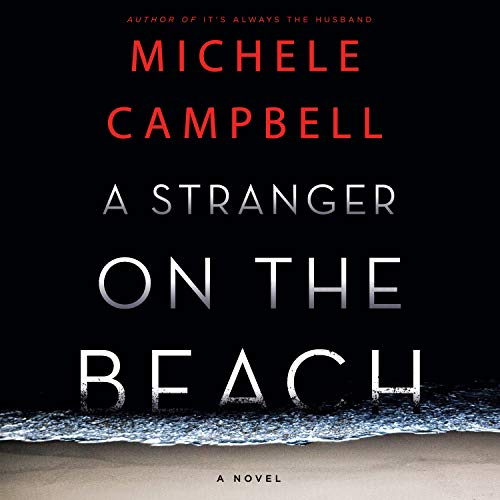A Stranger on the Beach Audiobook By Michele Campbell cover art
