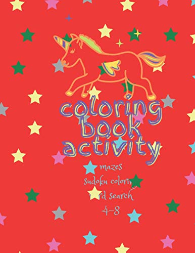 Coloring book activity: mazes, sudoku, coloring and word search for smart kids 4-8 First word search puzzle book for kids Word for Word Wonder Words Activity for Kids