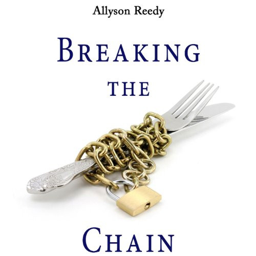 Breaking the Chain audiobook cover art
