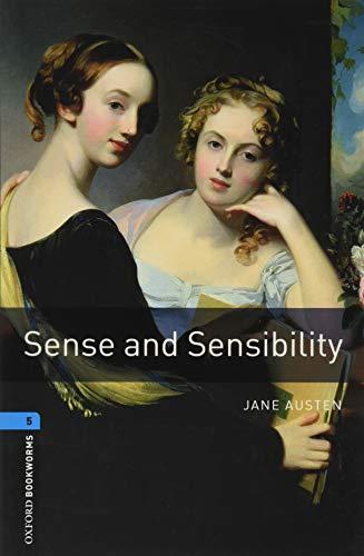 Oxford Bookworms Library: Level 5:: Sense and Sensibility