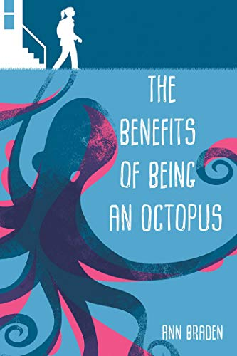 The Benefits of Being an Octopus - Kindle edition by Braden, Ann. Children  Kindle eBooks @ Amazon.com.