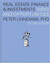Real Estate Finance & Investments: Risks and Opportunities, Second Edition
