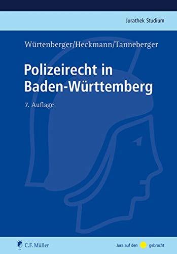 Polizeirecht in Baden-Württemberg (Jurathek Studium)