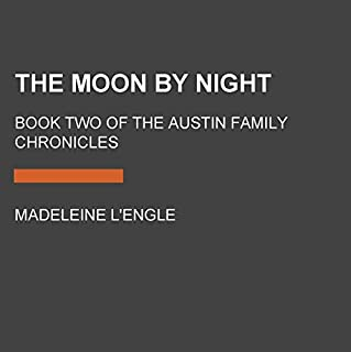 The Moon by Night: Book Two of the Austin Family Chronicles cover art