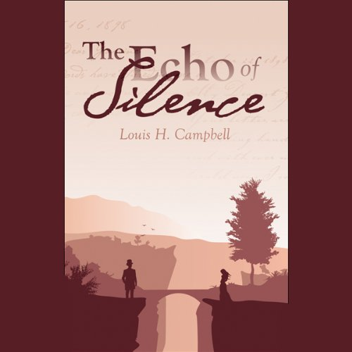 The Echo of Silence audiobook cover art