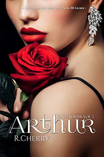 Arthur (Serie Tótem nº 3) de R. Cherry