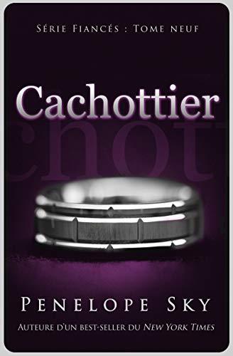 Cachottier (Fiancés #9)