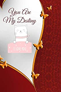 """You Are My Destiny: Stylebook, Artist Notebook, Passion Planner, Love Journal for Couples, 6"""" x 9"""", 120 pages (From Heart ..."""