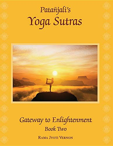 Patanjali's Yoga Sutras: Gateway to Enlightenment Book Two (1)