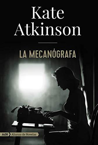 La mecanógrafa (AdN) (AdN Alianza de Novelas) eBook: Atkinson ...