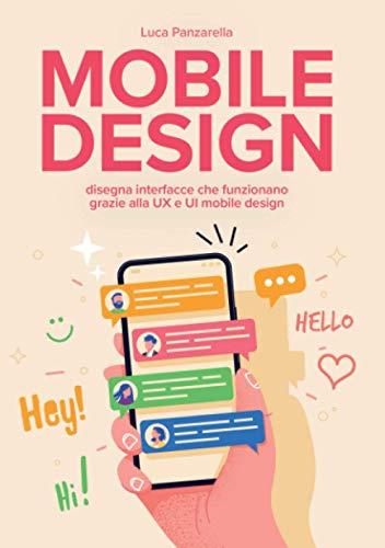 Mobile design: disegna interfacce che funzionano grazie alla UX e UI mobile design