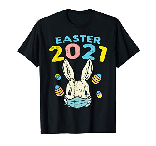 Easter 2021 Bunny Wearing Face Mask Eggs Funny Quarantine T-Shirt