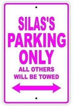 Silas'S Parking Only All Other Will Be Towed Nombre Metal 20 x 30 CM Retro Look Decoración Cartel para el hogar, cocina, baño, granja, jardín, garaje, citas inspiradoras Decoración de pared