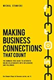 Making Business Connections That Count: The Gimmick-free Guide to Authentic Online Relationships with Influencers and Followers: Volume 4