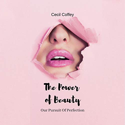 The Power of Beauty: Our Pursuit of Perfection audiobook cover art