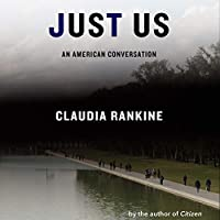 Just Us: An American Conversation