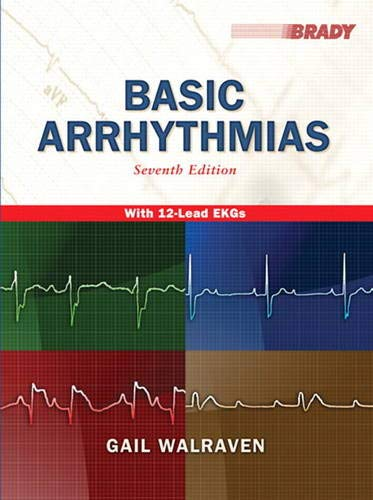 Basic Arrhythmias, 7th Edition