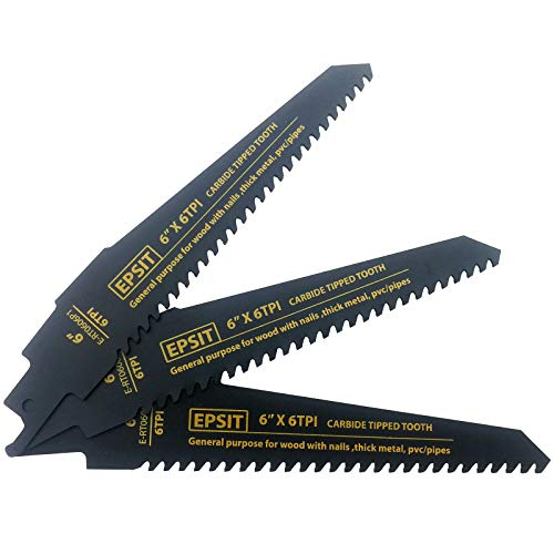 EPSIT Carbide Reciprocating Saw Blades for Wood with Nails Cutting 6-Inch 6 TPI General Purpose Saw Blades – 3 Pack