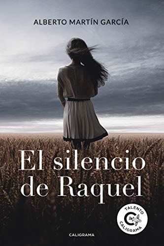 El silencio de Raquel (Talento)