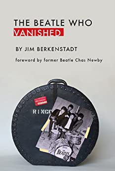 [Jim Berkenstadt]のThe Beatle Who Vanished (English Edition)