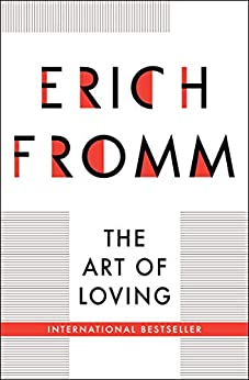 The Art of Loving by [Erich Fromm]