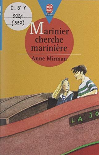 Marinier cherche marinière (Le Livre de Poche Jeunesse t. 590) (French Edition)
