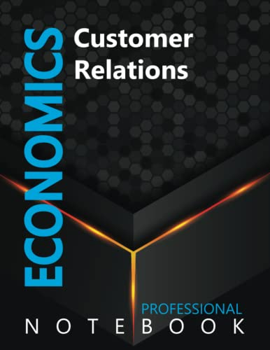 """Compare Textbook Prices for Economics, Customer Relations Ruled Notebook, Professional notebook, Journal for Business & Economics Professional, Large 8.5"""" x 11"""" size, 108 pages, Glossy cover  ISBN 9798491382491 by Cre8tive Press"""