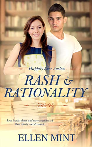 Rash and Rationality (Happily Ever Austen Book 2) by [Ellen Mint]