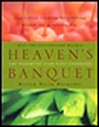 Heaven's Banquet: Vegetarian Cooking for Lifelong Health the Ayurveda Way