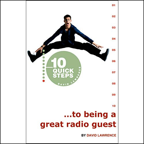 10 Quick Steps to Being a Great Radio Guest cover art