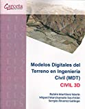 Modelos digitales del terreno en ingenieria civil (MDT). Civil 3D