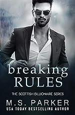 Breaking Rules (The Scottish Billionaire Series Book 2)