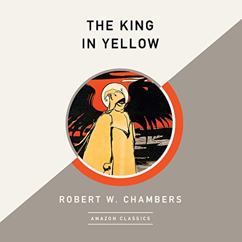 The King in Yellow (AmazonClassics Edition) Titelbild