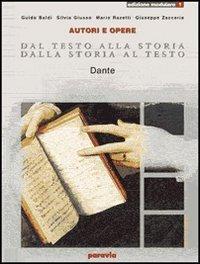Dal testo alla storia. Dalla storia al testo. Modulare. Per le Scuole superiori (Vol. 1)