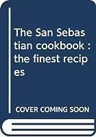 The San Sebastián cookbook : the finest recipes