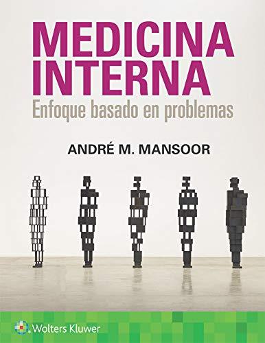 Medicina Interna. Enfoque basado en problemas ⭐
