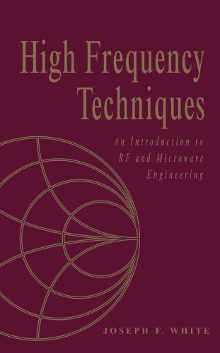 High Frequency Techniques: An Introduction to RF and Microwave Design and Computer Simulation (Wiley - IEEE) (English Edition)