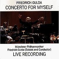 Concerto For Myself by F. GULDA (1989-05-31)