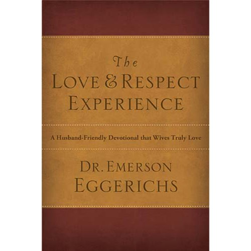 The Love and Respect Experience audiobook cover art