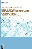 Photonic Reservoir Computing: Optical Recurrent Neural Networks