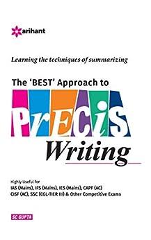 The BEST Approach to Precis  Writing by [SC Gupta , Kumkum Gupta ]