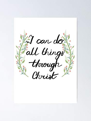 I Can Do All Things Through Christ Christian Sticker Poster