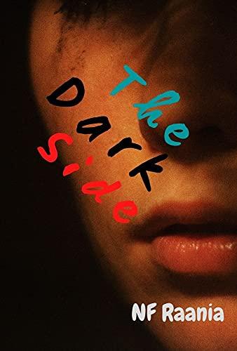 The Dark Side (English Edition)