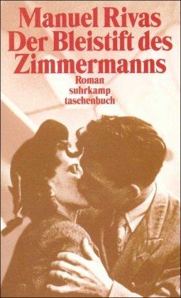 Der Bleistift des Zimmermanns: Roman (suhrkamp taschenbuch)